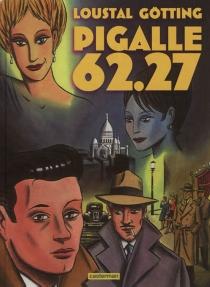 Pigalle 62.27 - Jean-ClaudeGötting