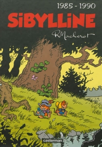 Sibylline : intégrale | Volume 5, 1985-1990 - RaymondMacherot
