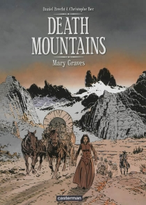 Death mountains - Christophe Bec
