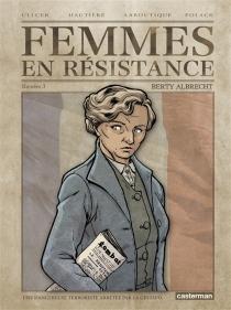 Femmes en résistance - RégisHautière