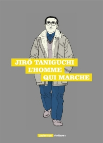L'homme qui marche - JirôTaniguchi