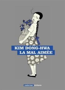 La mal aimée - Dong-HwaKim