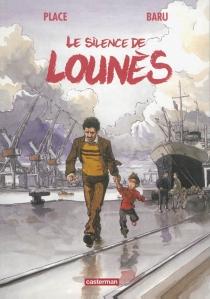 Le silence de Lounès - Baru