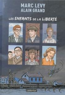 Les enfants de la liberté - AlainGrand
