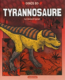 Tyrannosaure : le lézard tyran - JamesField