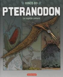 Ptéranodon : le reptile volant - GeoffBall