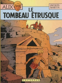 Le tombeau étrusque - Jacques Martin