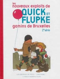 Les nouveaux exploits de Quick et Flupke : gamins de Bruxelles - Hergé