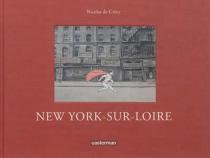 New York-sur-Loire - Nicolas deCrécy