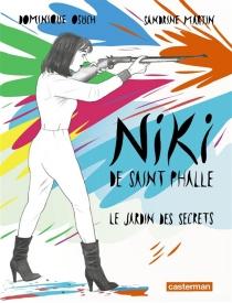 Niki de Saint Phalle : le jardin des secrets - SandrineMartin