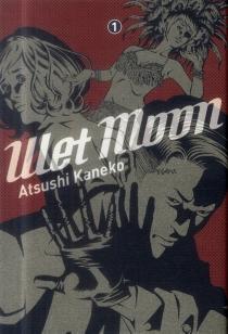 Wet moon - AtsushiKaneko