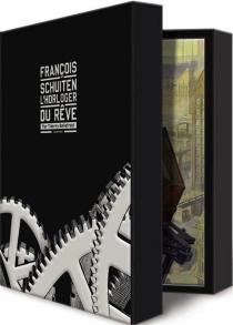 L'horloger du rêve - FrançoisSchuiten