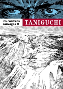 Les contrées sauvages - JirôTaniguchi