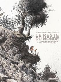 Le reste du monde - Jean-ChristopheChauzy