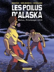 Les poilus d'Alaska - FélixBrune