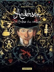 Andersen : les ombres d'un conteur - NathalieFerlut