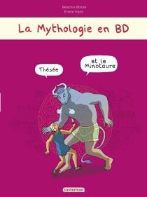 Thésée et le Minotaure - BéatriceBottet