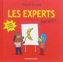 Les experts (en tout) : le guide du savoir universel - AnoukRicard