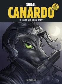 Une enquête de l'inspecteur Canardo - PascalRegnauld
