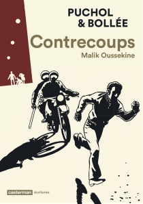 Contrecoups : Malik Oussekine - Laurent-FrédéricBollée