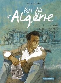 Petits-fils d'Algérie - JoëlAlessandra