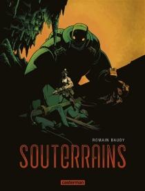 Souterrains - RomainBaudy