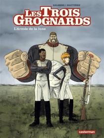 Les trois grognards - RégisHautière