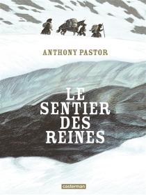 Le sentier des reines - AnthonyPastor