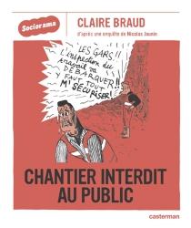 Chantier interdit au public - ClaireBraud