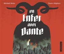 En enfer avec Dante - MichaelMeier