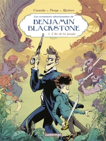 Les aventures ahurissantes de Benjamin Blackstone - Javi S.Casado