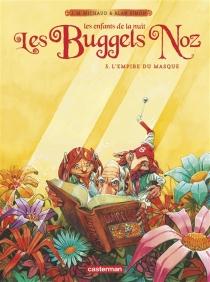 Les Buggels Noz : les enfants de la nuit - Jean-MarieMichaud