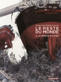Le monde d'après - Jean-ChristopheChauzy