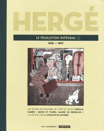 Le feuilleton intégral | Volume 6, 1935-1937 - Hergé
