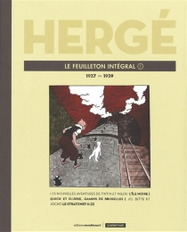 Le feuilleton intégral | Volume 7, 1937-1939 - Hergé
