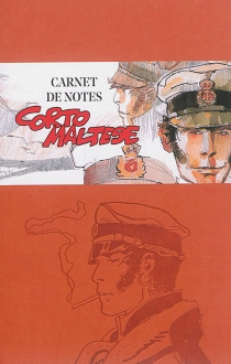 Corto Maltese : carnet de notes 2016 - Hugo Pratt