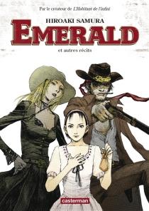 Emerald : et autres récits - HiroakiSamura