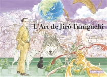 L'art de Jirô Taniguchi - JirôTaniguchi