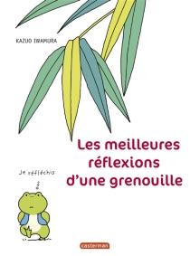 Les meilleures réflexions d'une grenouille - KazuoIwamura
