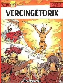 Vercingétorix - JacquesMartin