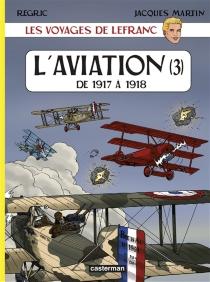 Les voyages de Lefranc - JacquesMartin