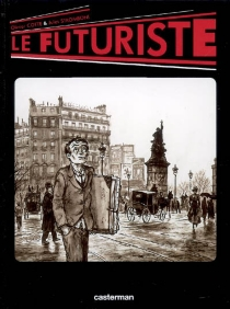 Le futuriste - OlivierCotte