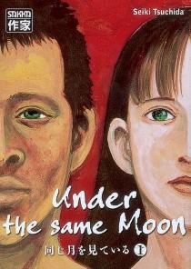 Under the same moon - SeikiTsuchida