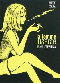 La femme insecte - OsamuTezuka