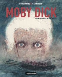 Moby Dick - Denis Deprez