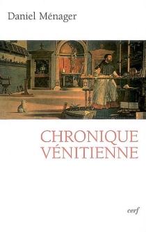 Chronique vénitienne - DanielMénager