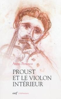 Proust et le violon intérieur - AnnePenesco