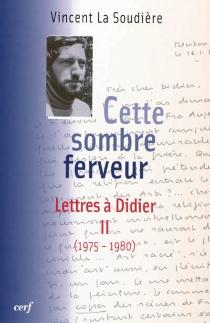 Lettres à Didier - VincentLa Soudière