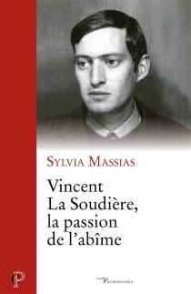Vincent La Soudière : la passion de l'abîme - SylviaMassias