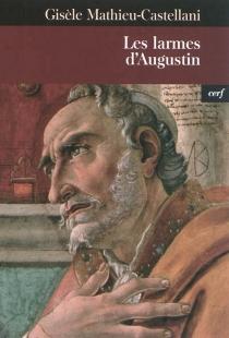 Les larmes d'Augustin - GisèleMathieu-Castellani